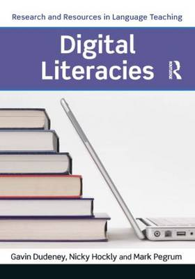 Digital Literacies - Research and Resources in Language Teaching (Paperback)