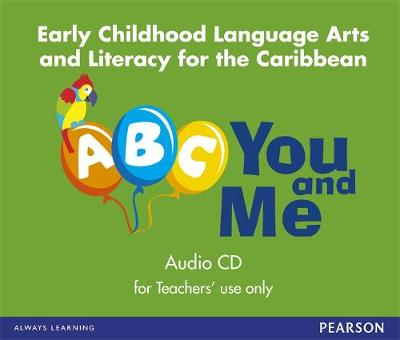 A, B, C, You and Me: early childhood Literacy for the Caribbean, audioCD (CD-Audio)
