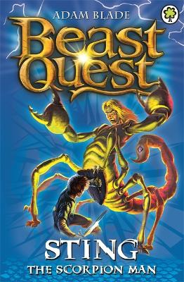 Beast Quest: Sting the Scorpion Man: Series 3 Book 6 - Beast Quest (Paperback)