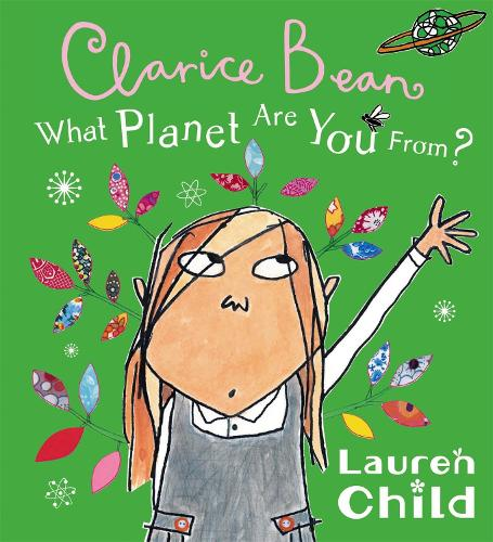 What Planet Are You From Clarice Bean? - Clarice Bean (Paperback)