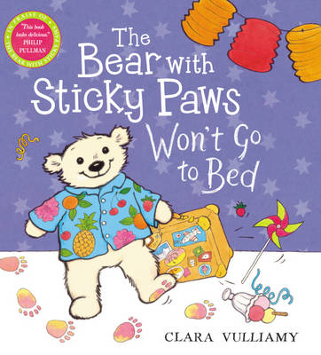 The Bear with Sticky Paws Won't Go to Bed - Bear with Sticky Paws (Paperback)