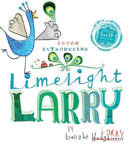 Limelight Larry (Paperback)