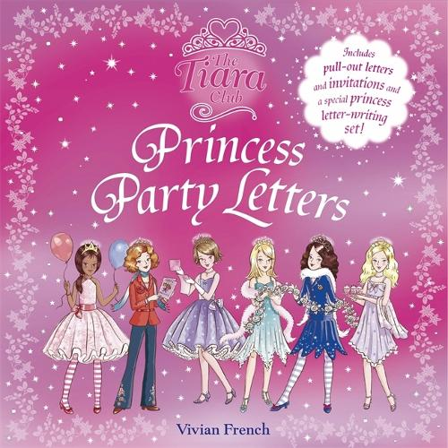 The Tiara Club: Princess Party Letters - The Tiara Club (Paperback)