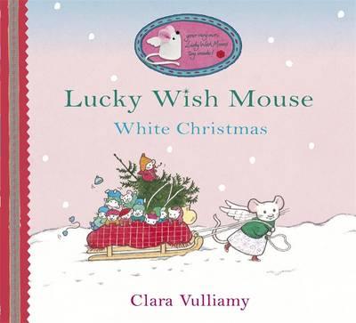 White Christmas - Lucky Wish Mouse 6 (Hardback)