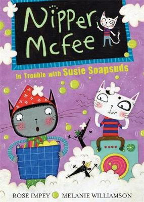 In Trouble with Susie Soapsuds: Book 7 - Nipper McFee (Paperback)