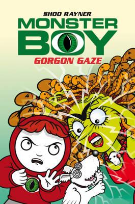 Gorgon Gaze - Monster Boy 10 (Paperback)