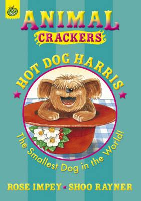 Hot Dog Harris - Animal Crackers (Paperback)