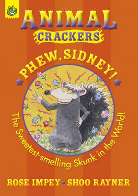 Phew Sidney - Animal Crackers (Paperback)