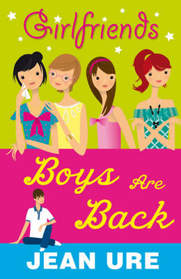 Boys are Back - Girlfriends No. 13 (Paperback)