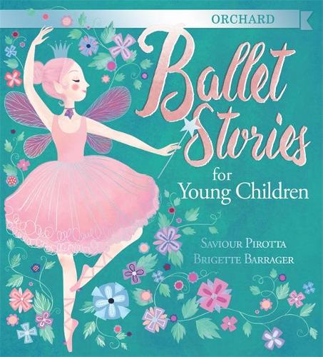 Orchard Ballet Stories for Young Children (Hardback)