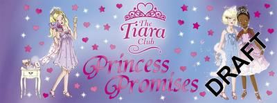 The Tiara Club: Princess Promises - The Tiara Club (Paperback)