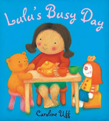Lulu's Busy Day - Lulu (Paperback)
