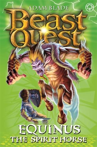Beast Quest: Equinus the Spirit Horse: Series 4 Book 2 - Beast Quest (Paperback)
