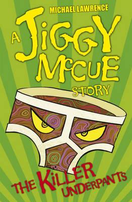 The Killer Underpants - Jiggy McCue (Paperback)