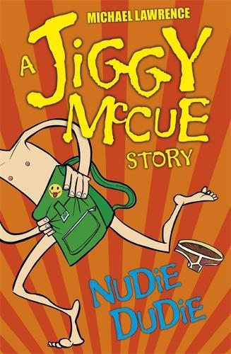 Jiggy McCue: Nudie Dudie - Jiggy McCue (Paperback)