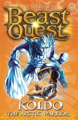 Beast Quest: Koldo the Arctic Warrior: Series 5 Book 4 - Beast Quest (Paperback)