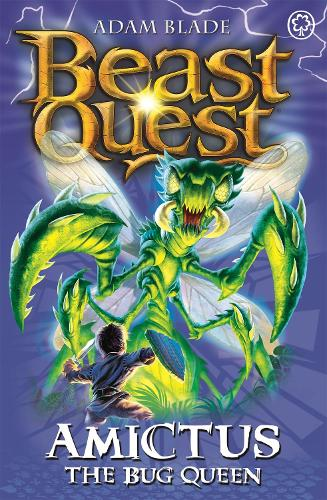 Amictus the Bug Queen: Series 5 Book 6 - Beast Quest (Paperback)