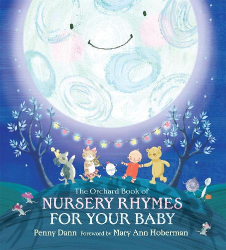 The Orchard Book Of Nursery Rhymes For Your Baby Hardback
