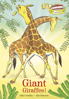 Giant Giraffes! - Ark Adventures 10 (Paperback)