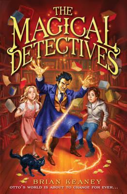 The Magical Detectives - The Magical Detective Agency No. 1 (Paperback)