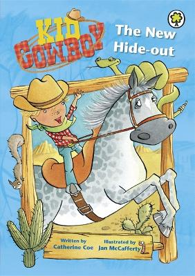 Kid Cowboy: The New Hide-out - Kid Cowboy (Paperback)