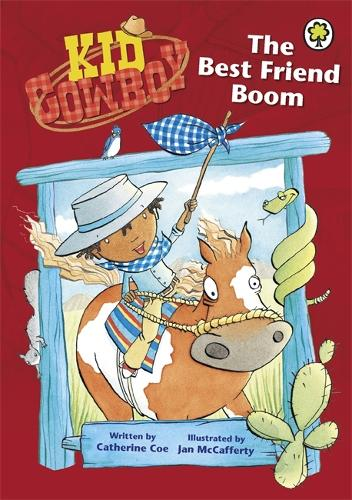 Kid Cowboy: The Best Friend Boom - Kid Cowboy (Paperback)