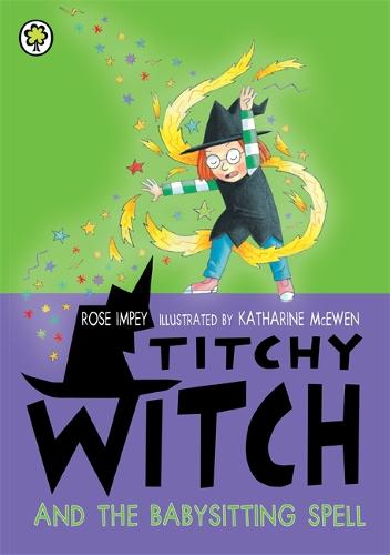 Titchy Witch and the Babysitting Spell - Titchy Witch (Paperback)