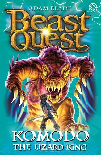 Komodo the Lizard King: Series 6 Book 1 - Beast Quest (Paperback)