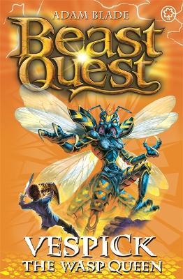 Beast Quest: Vespick the Wasp Queen: Series 6 Book 6 - Beast Quest (Paperback)
