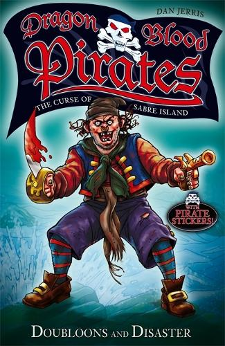 Dragon Blood Pirates: Doubloons and Disaster: Book 2 - Dragon Blood Pirates (Paperback)