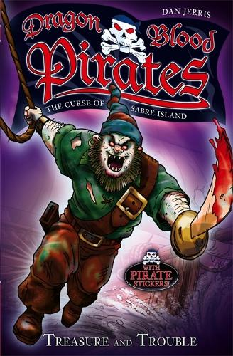 Dragon Blood Pirates: Treasure and Trouble: Book 5 - Dragon Blood Pirates (Paperback)