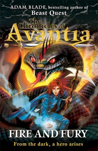 The Chronicles of Avantia: Fire and Fury: Book 4 - The Chronicles of Avantia (Paperback)