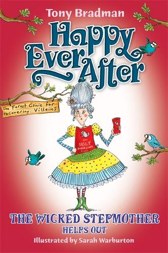 Happy Ever After: The Wicked Stepmother Helps Out - Happy Ever After (Paperback)