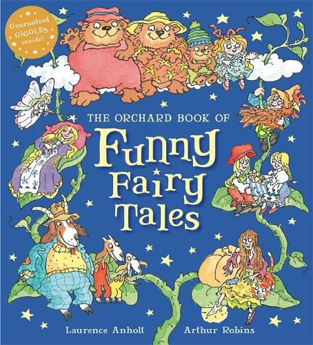 The Orchard Book of Funny Fairy Tales (Hardback)