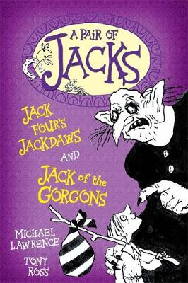 Jack of the Gorgons/Jack Four's Jackdaws - A Pair of Jacks 8 (Paperback)