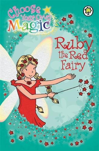 Rainbow Magic: Ruby the Red Fairy: Choose Your Own Magic - Rainbow Magic (Paperback)