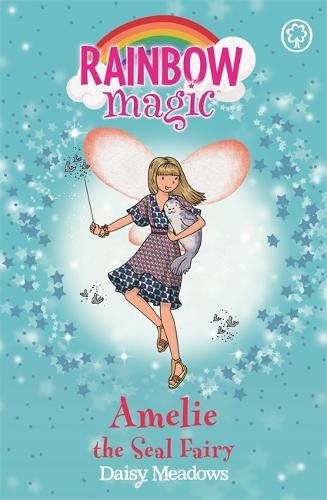 Rainbow Magic: Amelie the Seal Fairy: The Ocean Fairies Book 2 - Rainbow  Magic (Paperback)