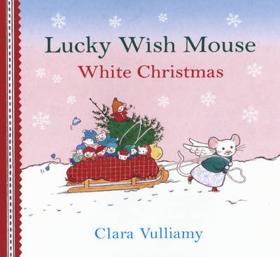 White Christmas - Lucky Wish Mouse (Hardback)