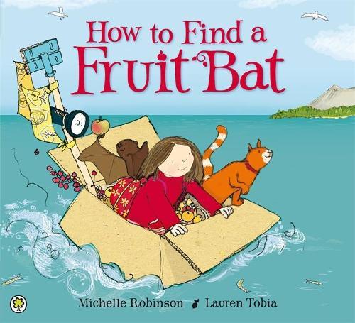 How to Find a Fruit Bat (Paperback)