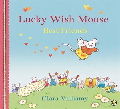 Best Friends - Lucky Wish Mouse 7 (Paperback)