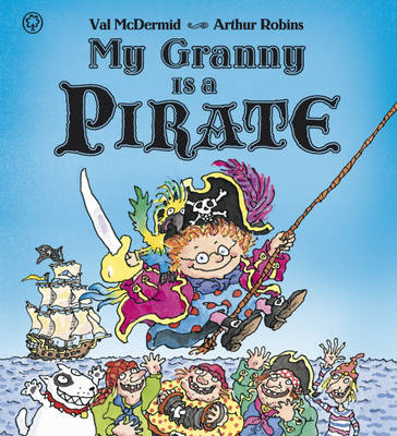 My Granny is a Pirate (Hardback)