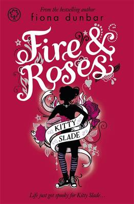 Fire and Roses - Kitty Slade No. 3 (Paperback)
