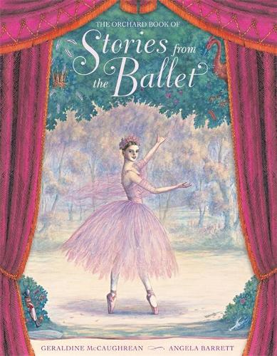 The Orchard Book Of Stories From The Ballet (Hardback)
