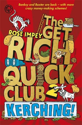 The Get Rich Quick Club: Kerching!: Book 2 - Get-rich-quick Club (Paperback)