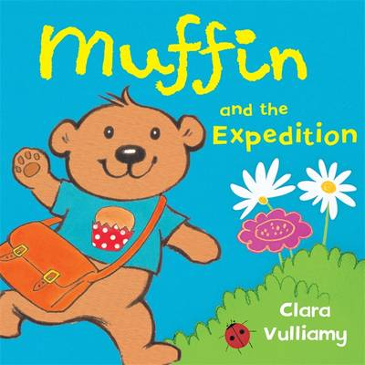 Muffin and the Expedition - Muffin 1 (Hardback)