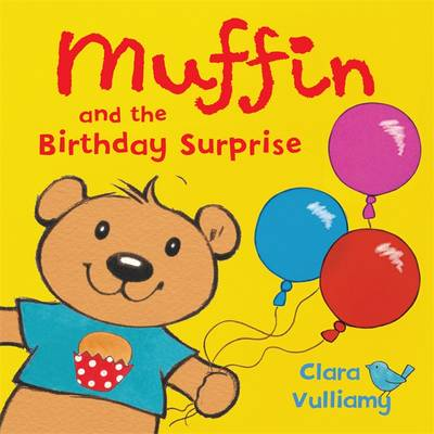 Muffin and the Birthday Surprise - Muffin 3 (Hardback)