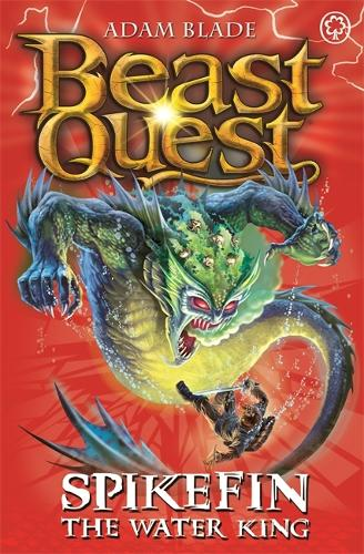Beast Quest: Spikefin the Water King: Series 9 Book 5 - Beast Quest (Paperback)