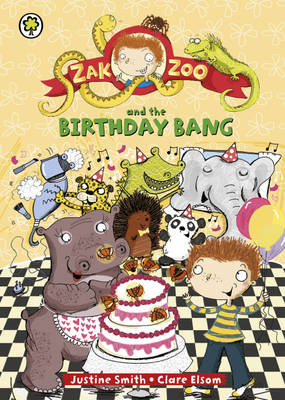 Zak Zoo and the Birthday Bang - Zak Zoo 8 (Hardback)