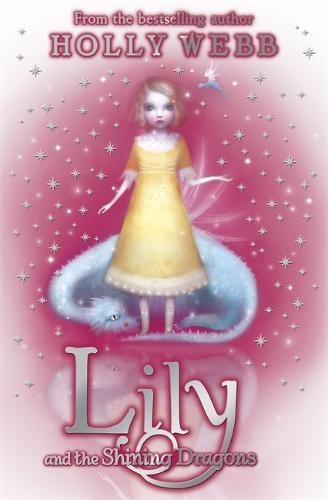 Lily: Lily and the Shining Dragons: Book 2 - Lily (Paperback)