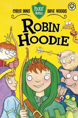 Robin Hoodie - Pocket Heroes 3 (Hardback)